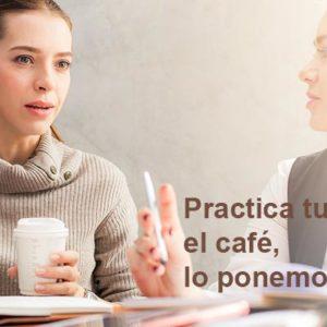 Practica tu inglés tomando un café